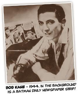 Bob Kane, o manda-chuva.