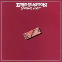 Eric Clapton AnotherTicket 1981