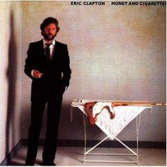 Eric Clapton Money_and_Cigarettes 1983