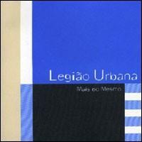 Legião_Urbana_-_Mais_do_Mesmo