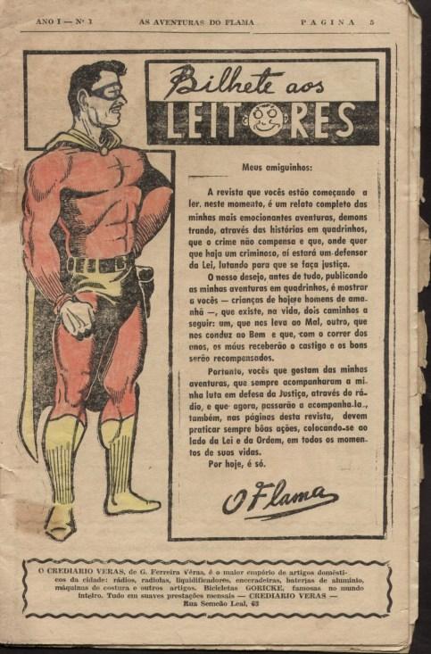 O Flama: pioneiro no Brasil.