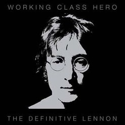 john lennon working class hero 2010