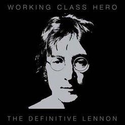 john lennon working class hero 2010