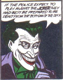 O Coringa em Batman 01, de 1940.