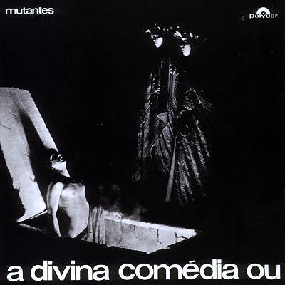 Mutantes_Divina_Comédia 1970
